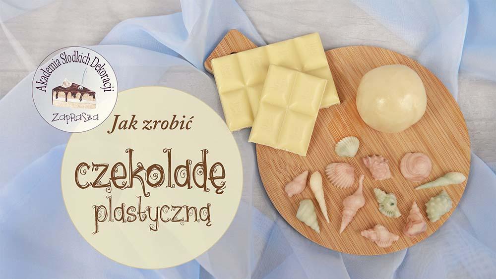 Przejdź do kursu online: jak zrobić czekoladę plastyczną
