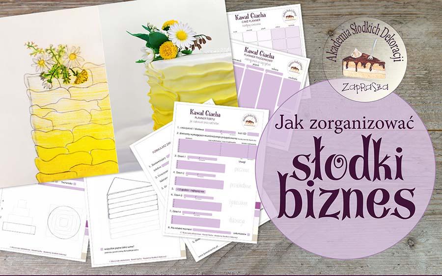 Jak zorganizować słodki biznes - zestaw formularzy i plannerów