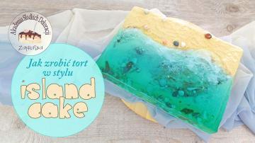 Jak zrobić tort w stylu Island Cake - szkolenie online